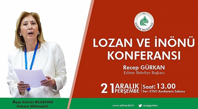 'LOZAN VE İNÖNÜ' KONFERANSI