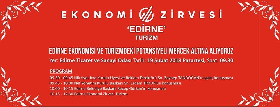 EDİRNE'DE EKONOMİ ZİRVESİ