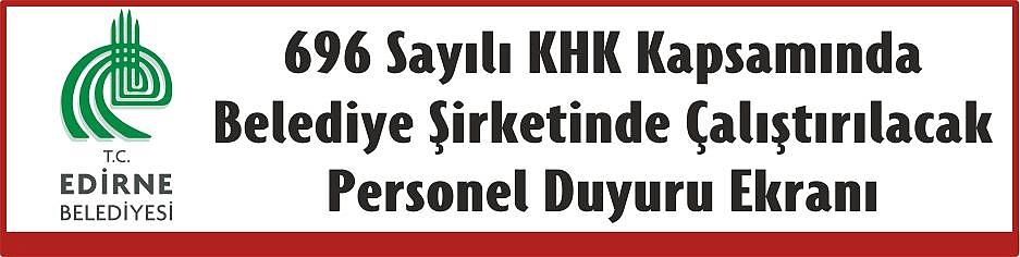 696 Sayılı KHK Kapsamında Belediye Şirketinde Çalıştırılacak Personel Duyurusu