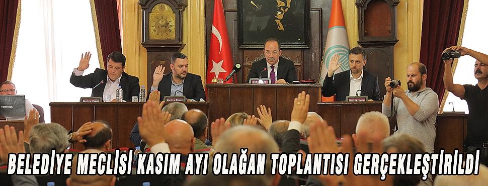 BELEDİYE MECLİSİ KASIM AYI OLAĞAN TOPLANTISI GERÇEKLEŞTİRİLDİ