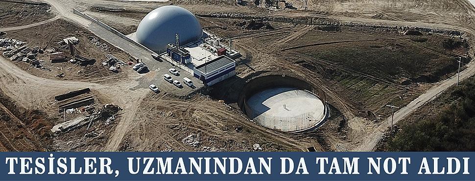 TESİSLER UZMANINDAN DA TAM NOT ALDI