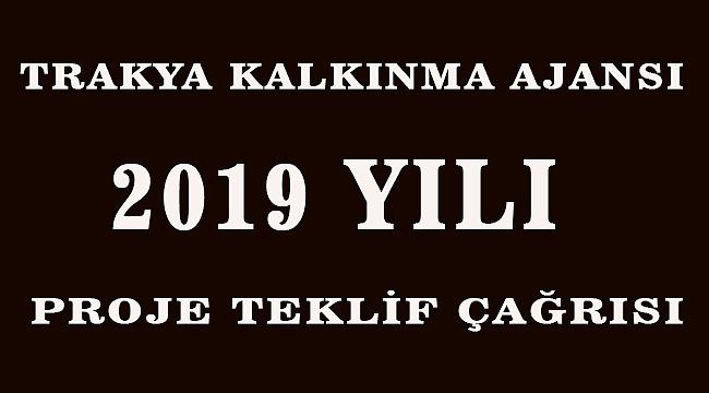 TRAKYA KALKINMA AJANSI 2019 YILI PROJE TEKLİF ÇAĞRISI