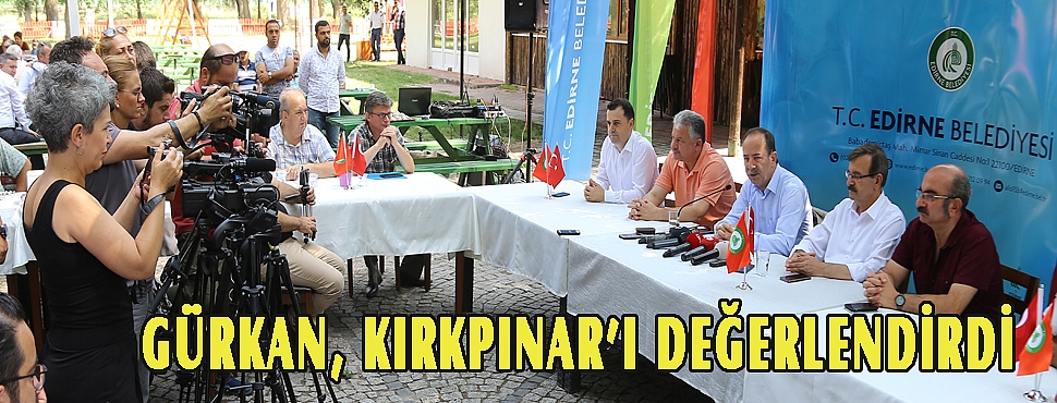 GÜRKAN KIRKPINAR'I DEĞERLENDİRDİ