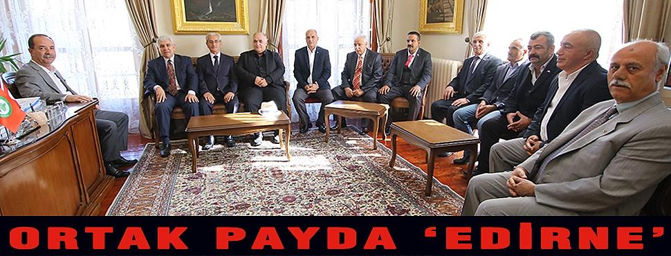 ORTAK PAYDA 'EDİRNE'
