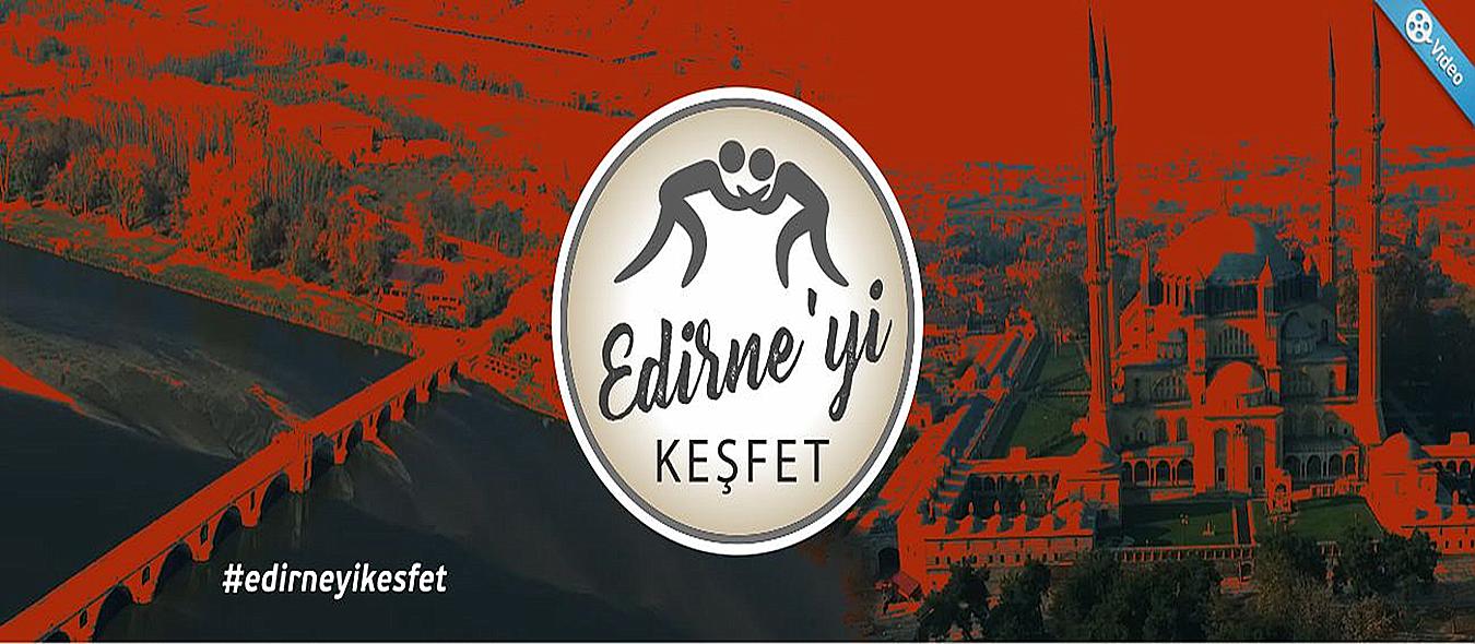 Edirne'yi Keşvet