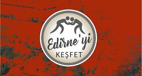 Edirne'yi Keşfet